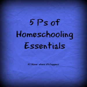 5 Ps of homeschooling image
