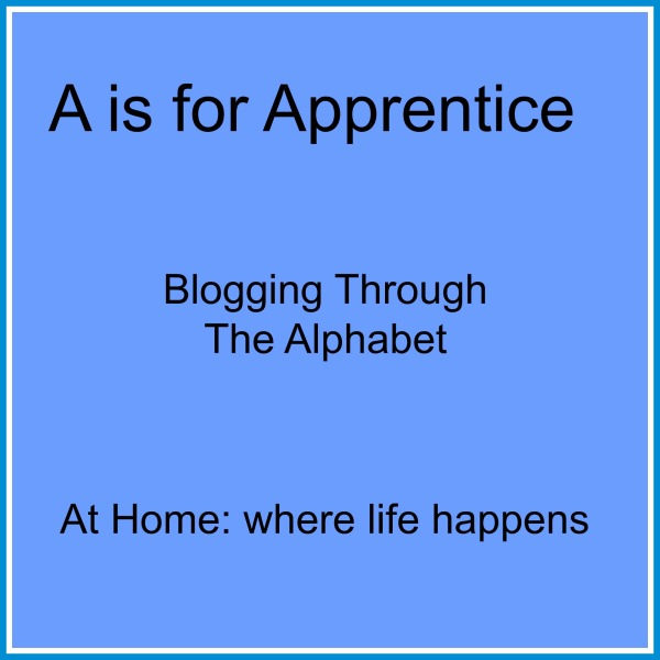A is for Apprentice