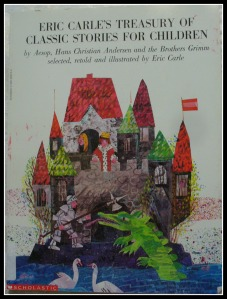 I love Eric Carle's work and this book of fairy tale stories is one of the best.