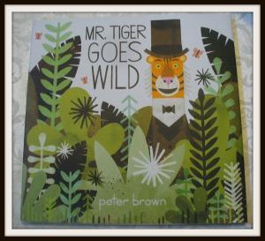 J - Mr Tiger Goes Wild