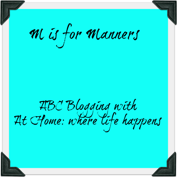 M - Manners