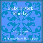 Make It Work Monday Title