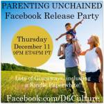 Parenting Unchained FB party