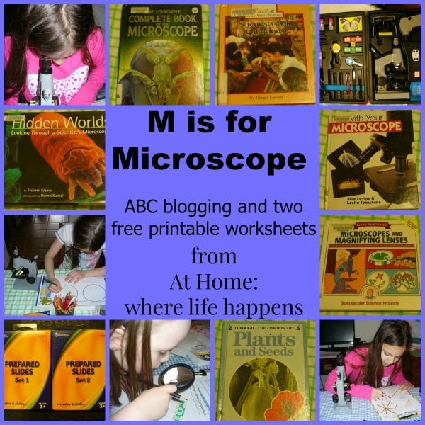 M is for Microscope