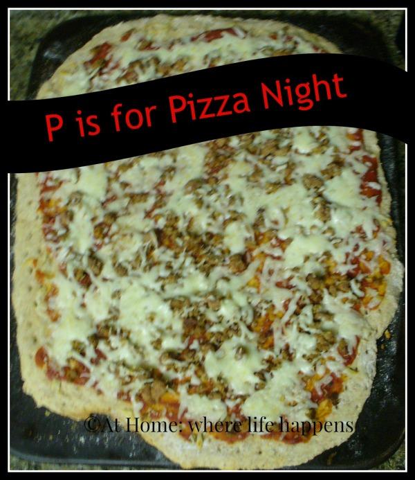 P pizza night