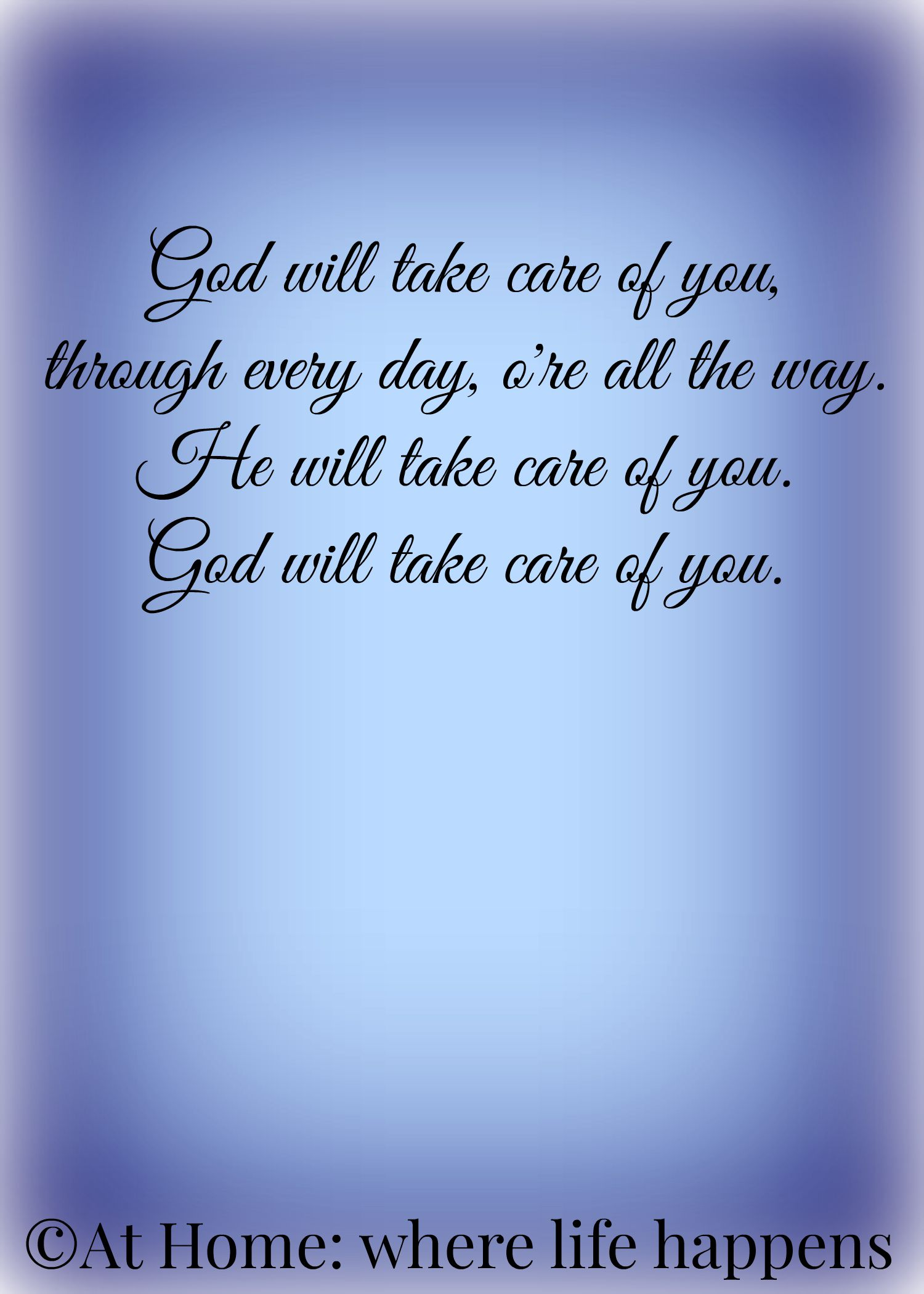 God Will Take Care Of You At Home