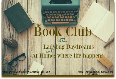 Book club:Ladybug Daydrams and At Home where life happens