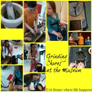 grinding chores at the museum