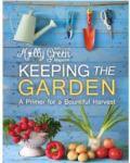 Keeping The Garden