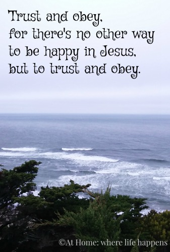 Trust and Obey – hymn   At Home