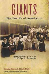 giants-the-dwarfs-of-auschwitz