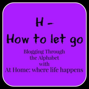 H How to let go