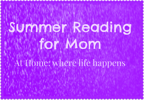 Summer Reading for Mom