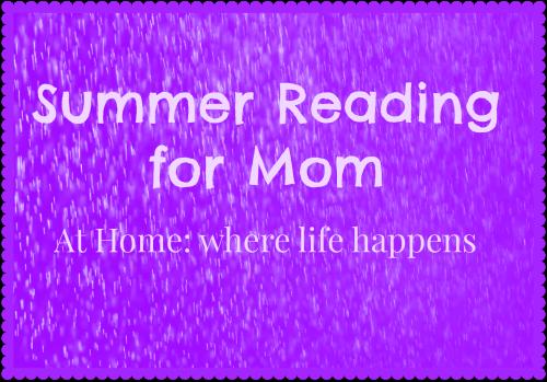 Summer Reading for Mom