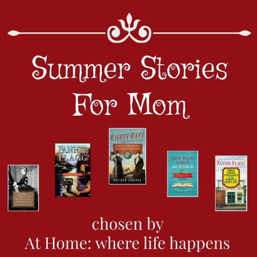 Summer Stories for Mom