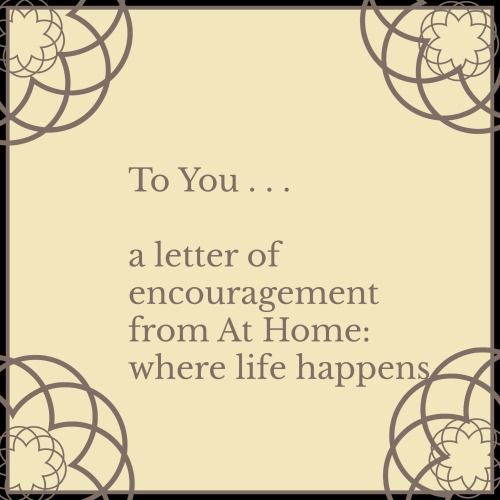 To You letter of encouragement