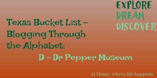 D Dr Pepper Museum