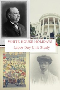 White-House-Holidays-Unit-Study-Labor-Day