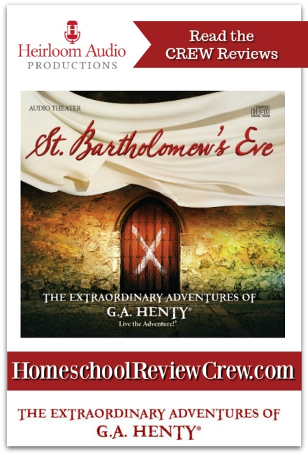 St-Bartholomews-Eve-Heirloom-Production-Homeschool-Reviews
