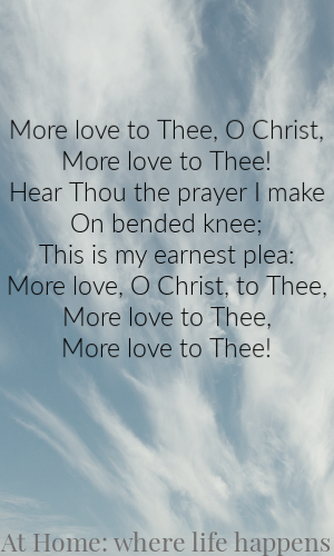 More Love To Thee Hymn