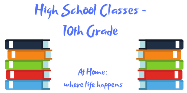 High School Classes - 10th Grade classes