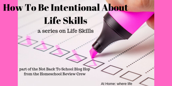 How to be intentional about life skills