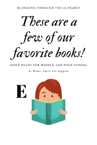 These are a few of our favorite books! Letter E in the Blogging Through The Alphabet series