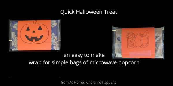 Quick and easy trick-or-treat wrap for microwave popcorn