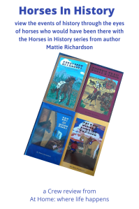 Horses In History Series from author Mattie Richardson