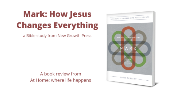 Mark HOw Jesus Changes Everything