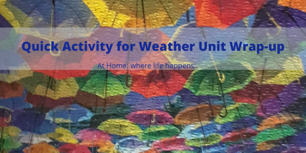 Quick Activity for Weather Unit Wrap-up