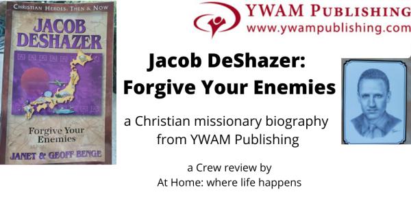 Jacob DeShazer_ Forgive Your Enemies