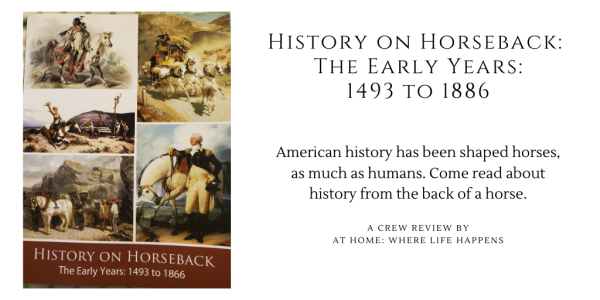 History on Horseback_ The Early Years_ 1493 to 1886