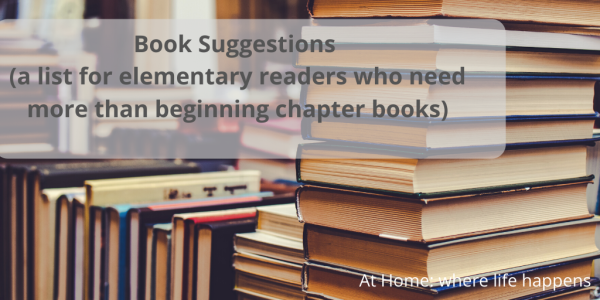 Book Suggestions (a list for elementary readers who have moved beyond beginning chapter books)