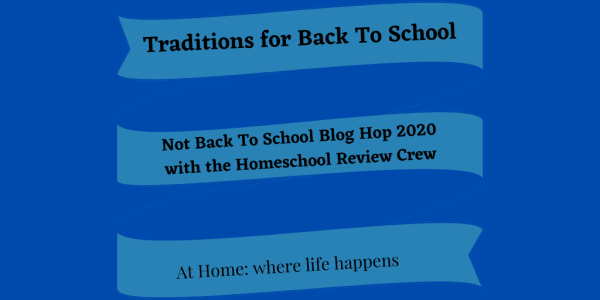 Traditions for Back To School